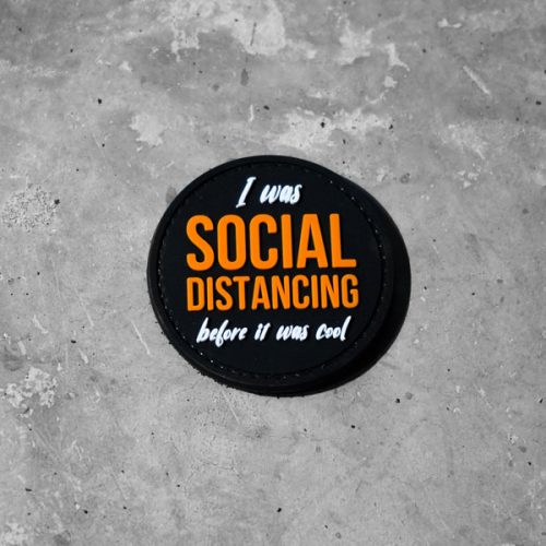Parche I Was Social Distancing before It Was Cool